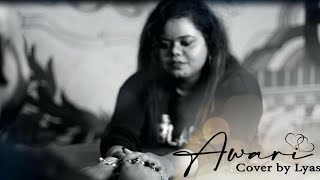 Awari | Ek Villan | Momina Mustehsan | Adnan Dhool | Soch Band | Cover | Lyasha |