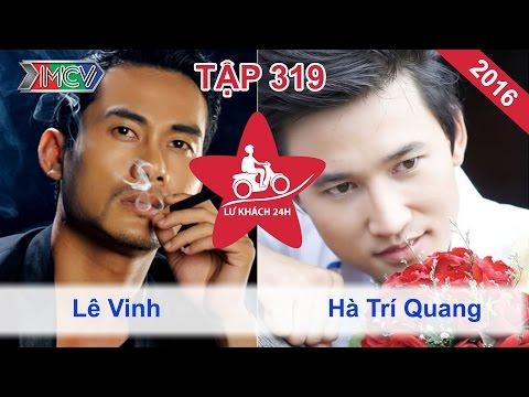 LỮ KHÁCH 24h - Tập 319 | Hà Trí Quang - Lê Vinh xúc động với tình người Đà Nẵng | 01/05/2016