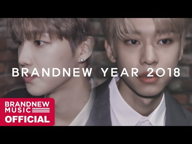 [BRANDNEW YEAR 2018] TEASER VIDEO #5