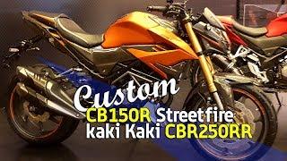 VLOG  : Custom CB150R Kaki kaki CBR250RR