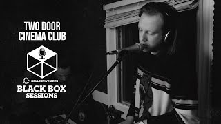 "Two Door Cinema Club - ""Bad Decisions"""