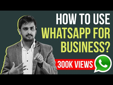 How to Use Whatsapp for Business - Step By Step Guidance, Features, Automation.