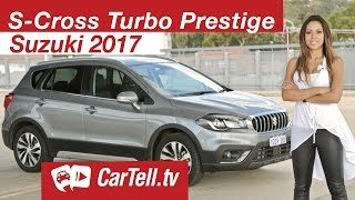 2017 Suzuki S-Cross Turbo Prestige Review | CarTell.tv
