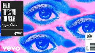 Regard, Troye Sivan, Tate McRae - You (Topic Remix) [Official Audio]