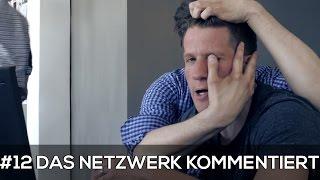 Das Netzwerk kommentiert #12