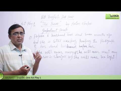 BA One Act Play The Bear Lecture 1 BA Part 1 - BA English Book 2 One Act Play Punjab University