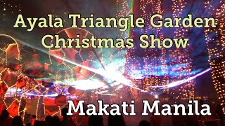 Ayala triangle Christmas Lights Sounds Show 2018 Makati Philippines