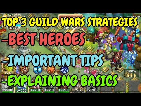 Guild Wars L Top Strategies L Best Heroes L Important Tips L Basics L Castle Clash