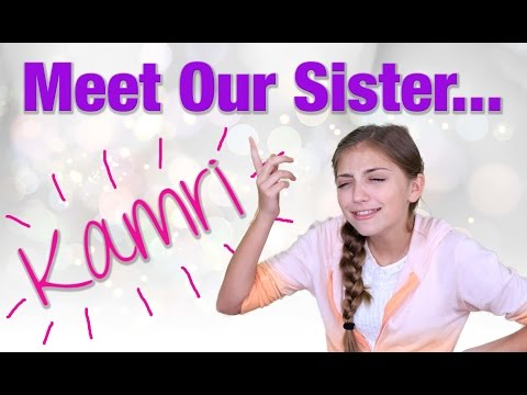 Meet Our Sister Kamri | Brooklyn and Bailey