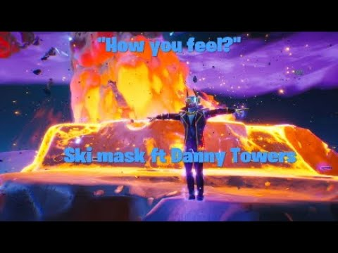 """How you feel?"" Ski Mask ft Danny Towers