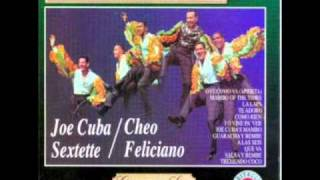 MAMBO OF THE TIMES  JOE CUBA  CHEO FELICIANO
