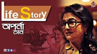 Aparna Sen lifestory