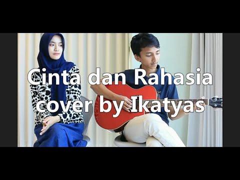 Yura feat Glenn - Cinta dan Rahasia (cover) by Ikatyas