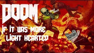 Doom but if it was more light hearted thumbnail