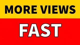 Get More Views on YouTube in 2019 - FAST