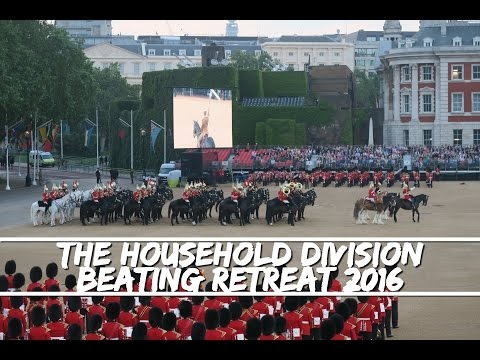 The Household Division - Beating Retreat 2016 - 8 Juin !