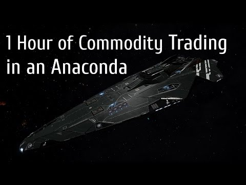 Elite Dangerous One Hour of Commodity Trading in an Anaconda