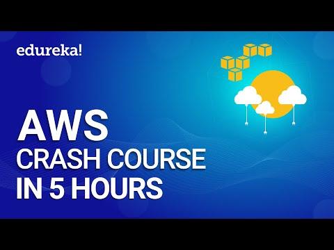 AWS Tutorial For Beginners - AWS Crash Course   Learn AWS In 5 Hours   AWS Training   Edureka