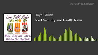 Food Security and Health News