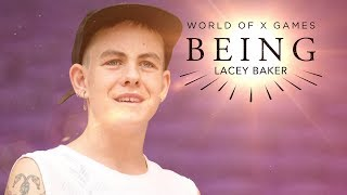 Lacey Baker: BEING | X Games Minneapolis 2018