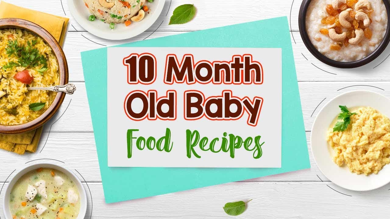 diet for 10 month old baby india