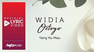 widia oetoyo yang ku mau official lyric video