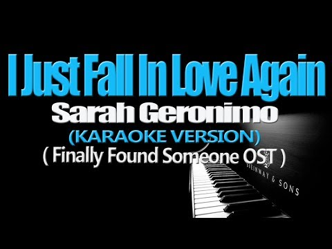I JUST FALL IN LOVE AGAIN - Sarah Geronimo (KARAOKE VERSION) (Finally Found Someone OST)