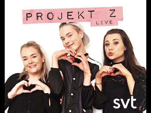 SVT Projekt Z live - med gäster som bla Viktor Frisk, Felicia Bergström, Nattid