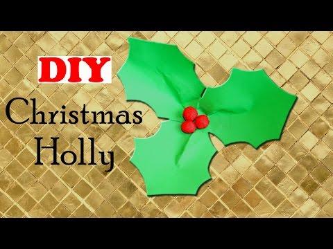 DIY Christmas Holly | EASY Christmas Craft | Christmas DIY | Paper Christmas Decorations