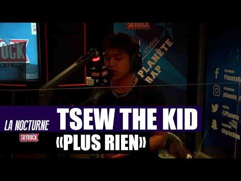 Youtube: Tsew The Kid«Plus rien» #LaNocturne