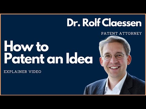 How to Patent an Idea #patent #rolfclaessen