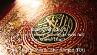 WAS JESUS SON OF GOD? 2/3 (ISLAM AHMADIYYA)