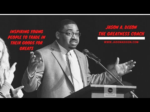 Jason A. Dixon | Motivational Speaker | 2018 TRECA Digital Academy Graduation