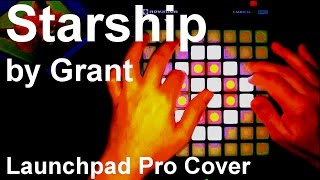 Скачать Starship By Grant Launchpad Pro Cover Future Bass Sling Your Click Series Made W Wormhole