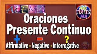 Oraciones Presente Progresivo En Ingles - Presente Continuo | Afirmativas Negativas - Lección # 8
