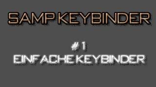 Samp Keybinder erstellen #1 Der einfache Keybinder