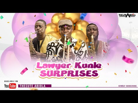 LAWYER KUNLE STARTS A SUPRISE PACKAGE BUSINESS - THECUTE ABIOLA (LAWYER KUNLE)