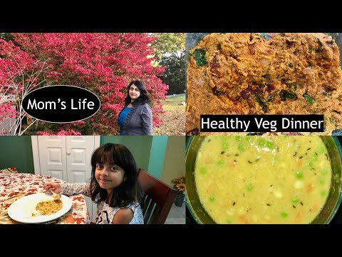 Thursday Vlog 2017 :  Making An Exciting  Veg. Dinner For My Family  | Indian (NRI) Mom's  Routine
