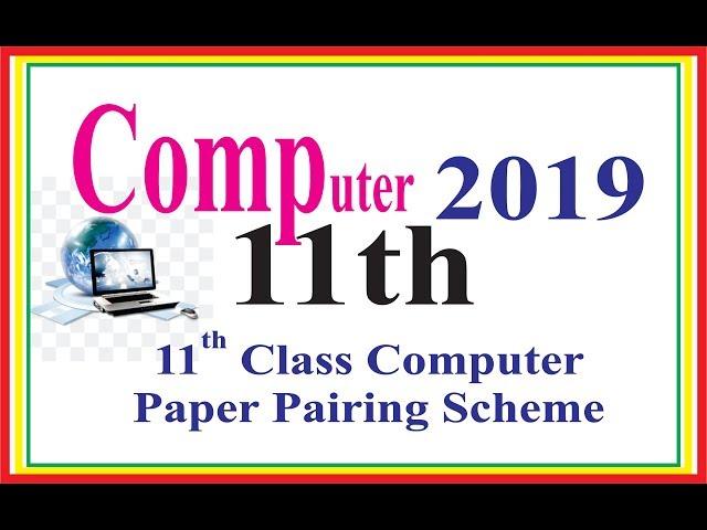 11-Computer Scheme - Computer Science Paper Pairing Scheme 1st Year 2018 - Education