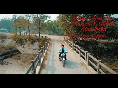 Baby I Love You- Prakash Basfor | Map Band New Nepali song 2