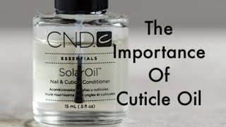 The Importance of Cuticle Oil