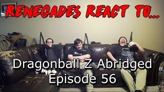 Renegades React to... Dragonball Z Abridged - Episode 56