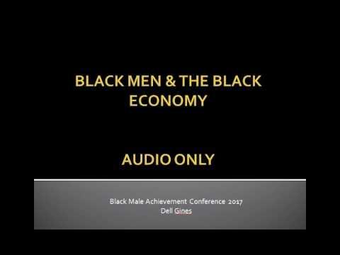 Black Men & Black Economy AUDIO ONLY