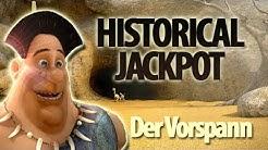 Online Casino Spiel - 3D Video Slot - Historical Jackpot Vorspann - www.casinolive5.de