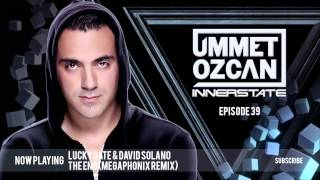 Ummet Ozcan Presents Innerstate EP 39