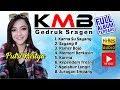 FULL ALBUM KMB GEDRUK SRAGEN Album Karna Su Sayang feat Sayang 9