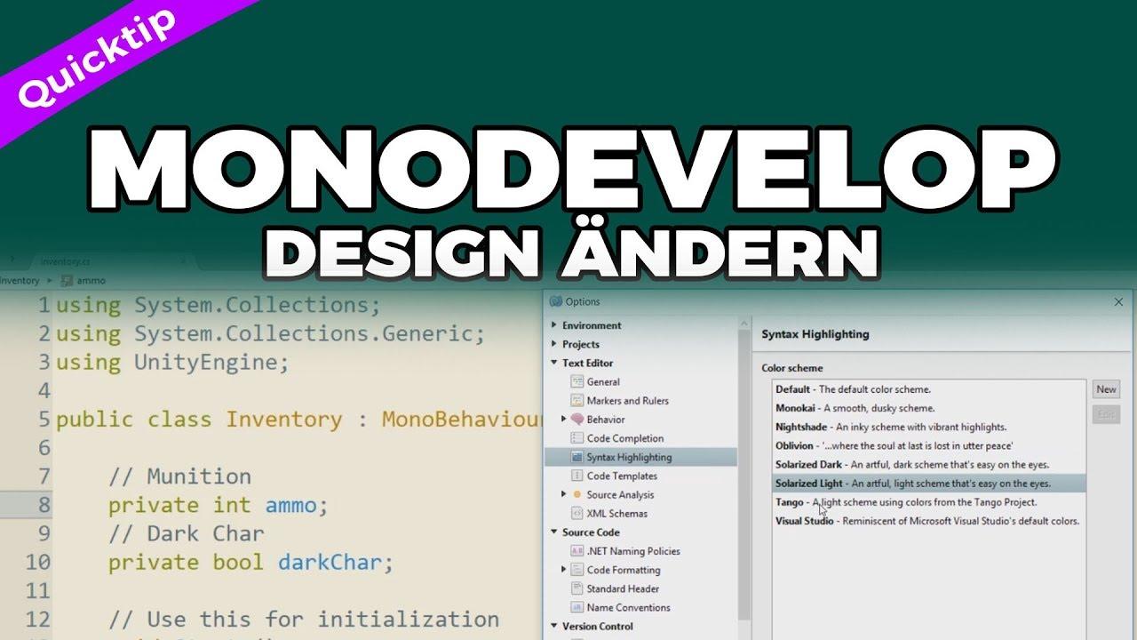 Quicktip: Design in Monodevelop ändern - Syntaxhighlighting - Unity