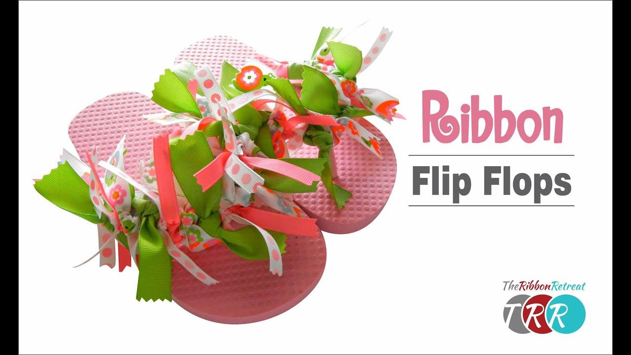 314ffa3af094 How to Make Ribbon Flip Flops - TheRibbonRetreat.com - YouTube
