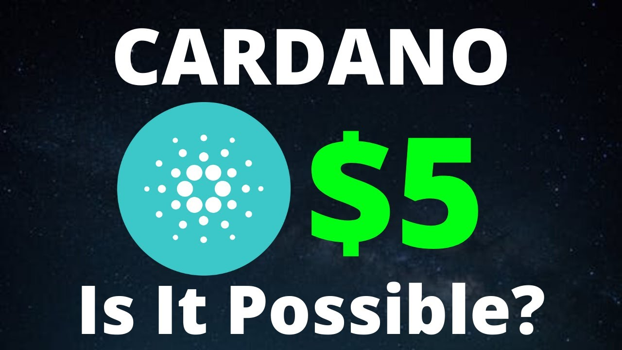 Analyst Predicts $5 Cardano (ADA) | Is It Possible?