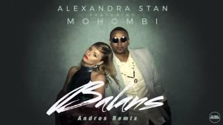 Alexandra Stan - Balans (Andros Remix)